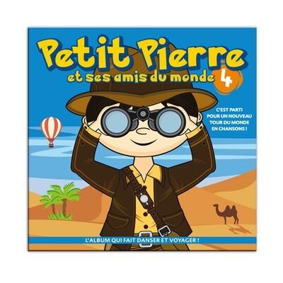Petit Pierre et ses amis du monde (volume 4)