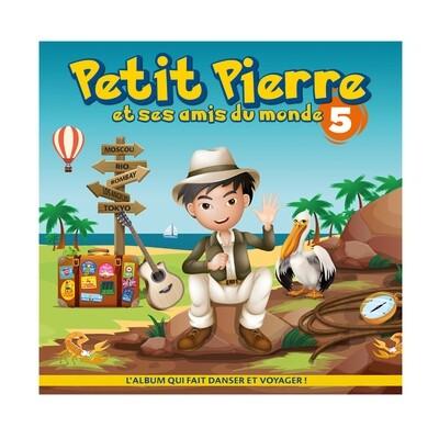 Petit Pierre et ses amis du monde (volume 5)