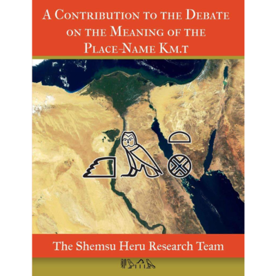 A Contribution to the Debate on the Meaning of the Place-Name Km.t