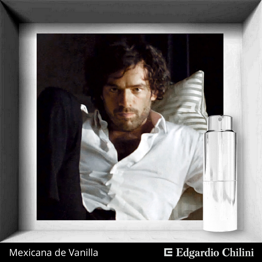 Edgardio Chilini, Mexicana de Vanilla, sophisticated vanilla fragrance