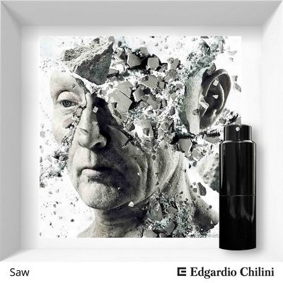 Edgardio Chilini, Saw, anxious spicy fragrance