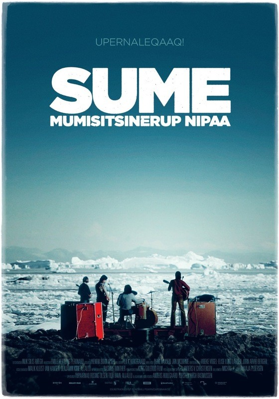 SUMÉ – THE SOUND OF A REVOLUTION, Greenlandic Poster