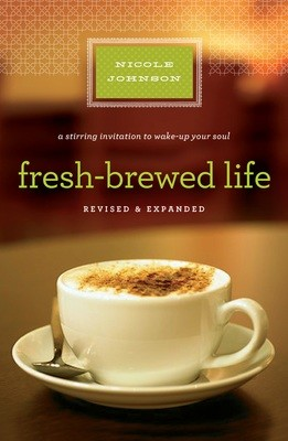 Fresh Brewed Life by Nicole Johnson