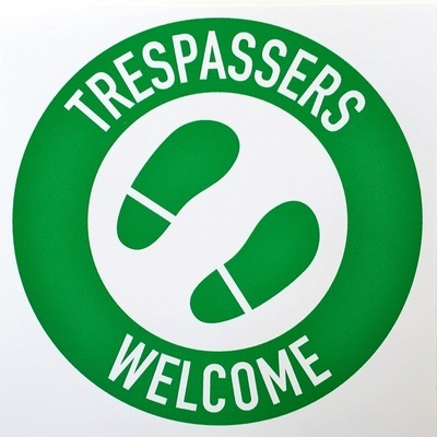 Trespassers Welcome Sticker