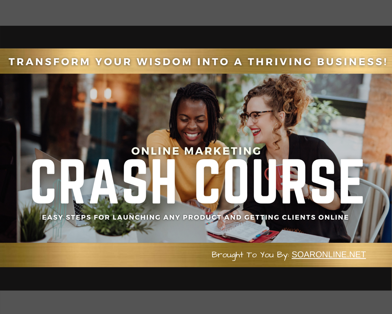 Online Marketing Crash Course