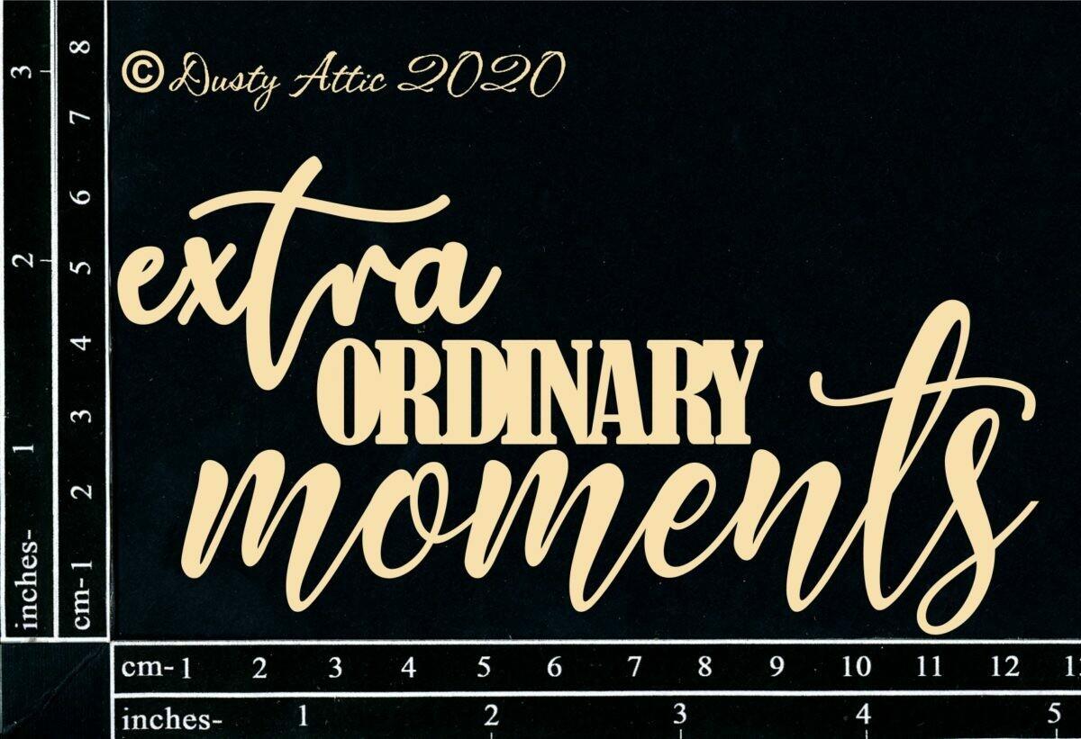 Extra Ordinary Moments