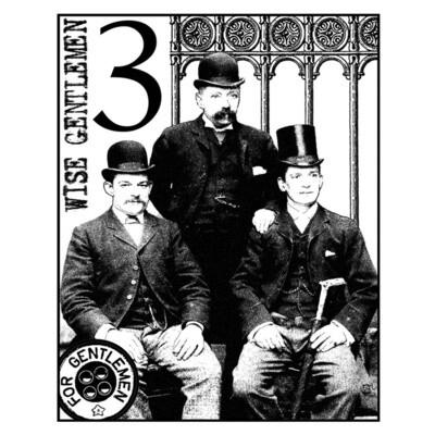 Three Wise Gentlemen