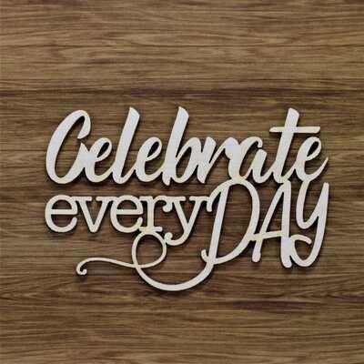 Celebrate Every Day