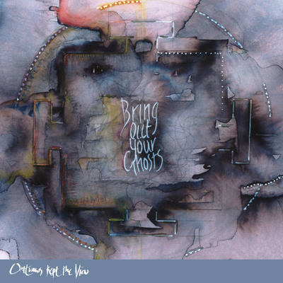 Outlaws Kept The View - 'Bring out your Ghosts' EP (5 track CD)