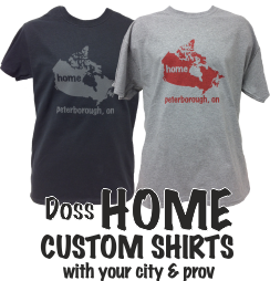 Doss HOME Shirt with YOUR City/Province on it