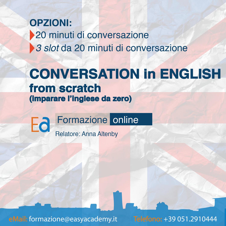 CONVERSATION IN ENGLISH FROM SCRATCH (imparare l'inglese da zero)
