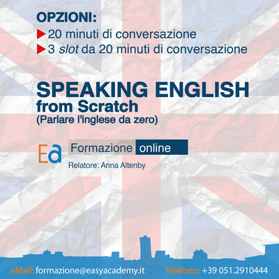 SPEAKING ENGLISH FROM SCRATCH (parlare l'inglese da zero)