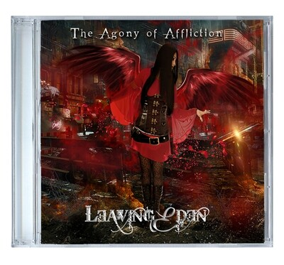 The Agony of Affliction by Leaving Eden [CD]
