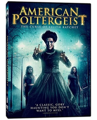 American Poltergeist: The Curse of Lilith Ratchet [DVD]