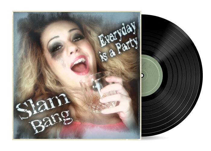 Everyday is a Party by Slam Bang [Vinyl LP]