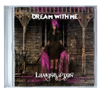 Dream With Me by Leaving Eden [CD]