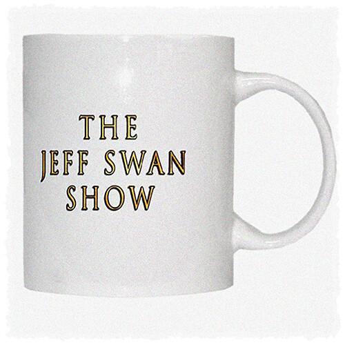 The Jeff Swan Show Coffee Mug