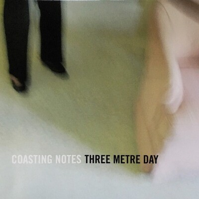Coasting Notes (by Three Metre Day, 2011)