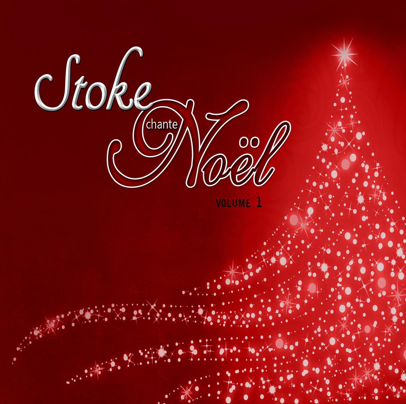Stoke chante Noël - volume 1 / Marie-Anne Catry