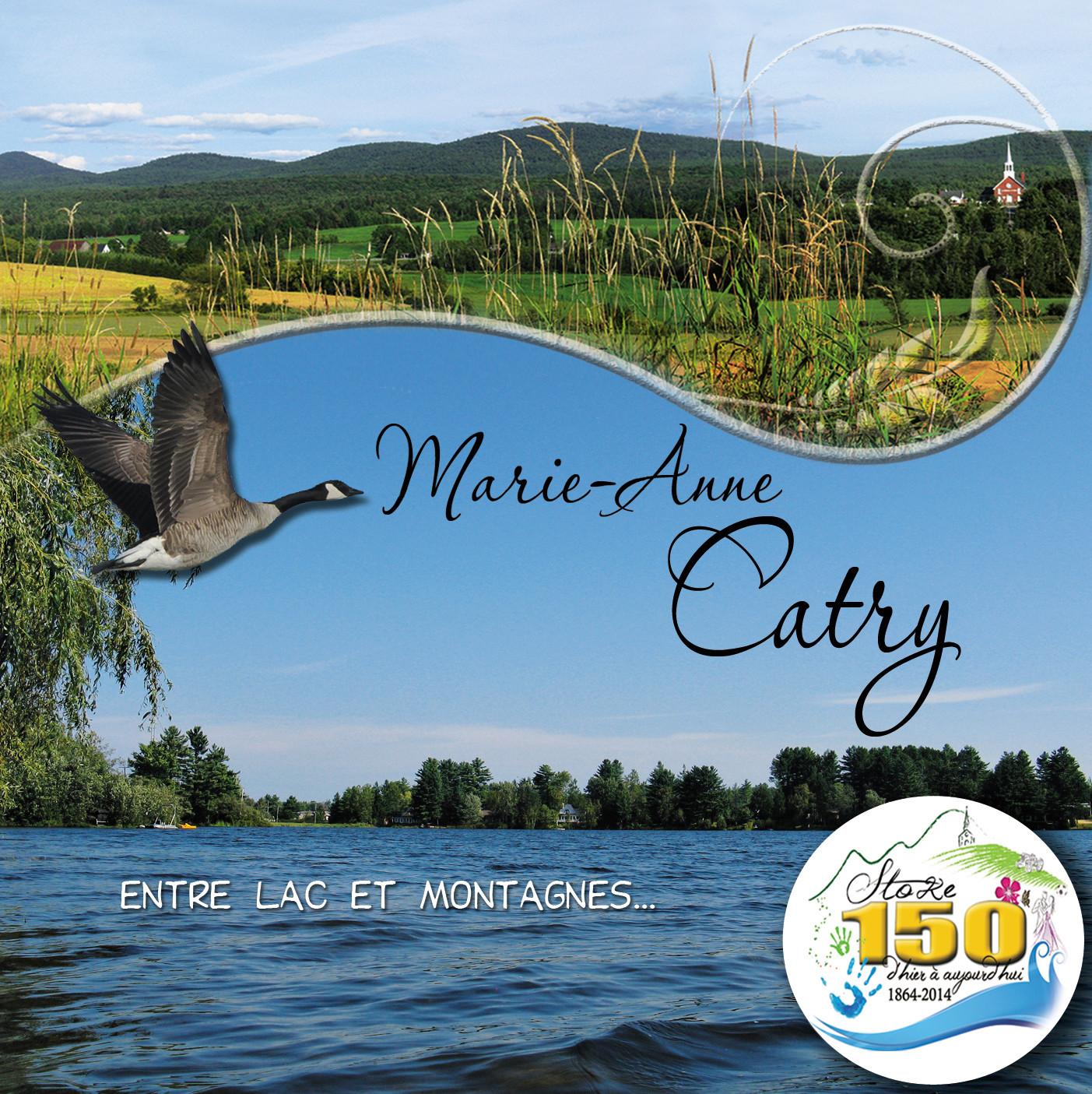 Entre lac et montagnes / Marie-Anne Catry