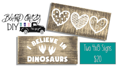 BOARD CRAZY DIY To Go - Two 4x8 Signs