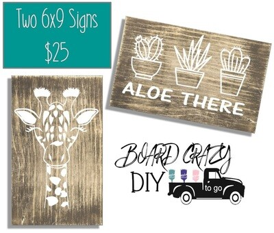 BOARD CRAZY DIY To Go - Two 6x9 Signs