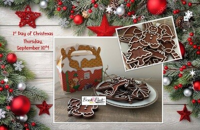 1st Day of Christmas - Gingerbread Ornaments PICKUP/DELIVERY: Wednesday, September 9th - 12-2pm Virtual Live-Ztream Event: Thursday, September 10th at 7:00 pm