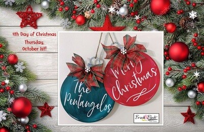 4th Day of Christmas - Ornament Door Hanger PICKUP/DELIVERY: Wednesday, September 30th - 12-2pm Virtual Live-Ztream Event: Thursday, October 1st at 7:00 pm