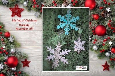 9th Day of Christmas - Glitter Snowflake Ornaments PICKUP/DELIVERY: Wednesday, November 4th - 12-2pm Virtual Live-Ztream Event: Thursday, November 5th at 7:00 pm