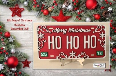 11th Day of Christmas - Christmas License Plate PICKUP/DELIVERY: Wednesday, November 18th - 12-2pm Virtual Live-Ztream Event: Thursday, November 19 at 7:00 pm