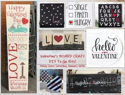 Valentine's BOARD CRAZY DIY To Go Kits PICKUP/DELIVERY: Saturday, January 30th - 12-6pm