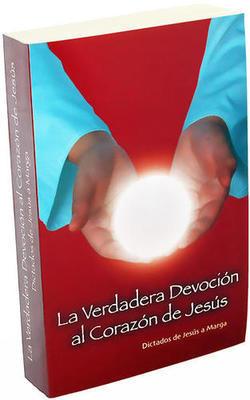 Tomo I: La Verdadera Devoción Al Corazón de Jesús (OFERTA)