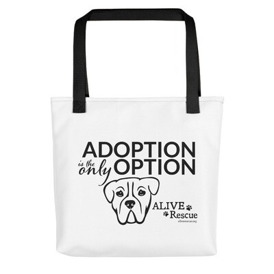 """""""Adoption is the Only Option"""" Tote bag"""