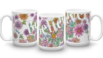 Believe Mug 15 oz