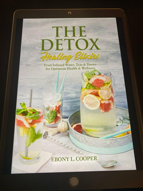 The Detox Healing Elixirs The Book (EBook)