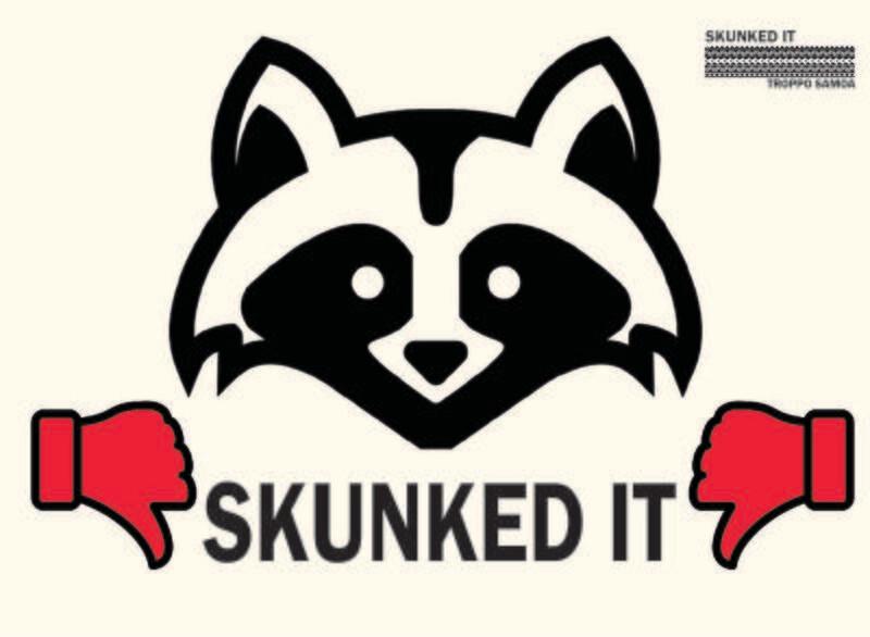 Skunked It Flag