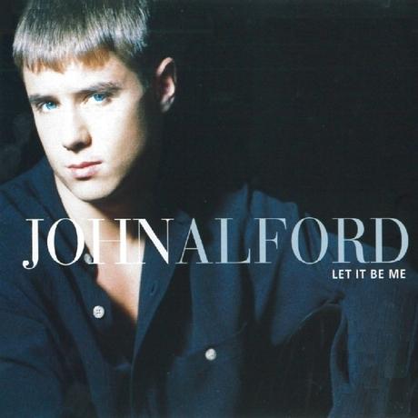 John Alford - Let It Be Me - Rare CD
