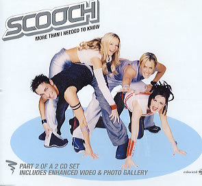 Scooch - More Than I Needed To Know - CD Part 2 Of 2