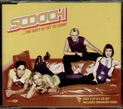Scooch - The Best Is Yet To Come - CD Part 2 of 2
