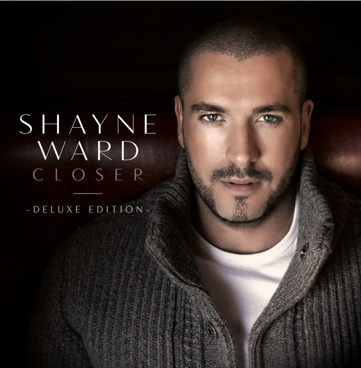 Shayne Ward - Closer (Deluxe Edition) - Signed CD (Limited Copies)
