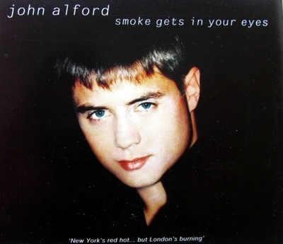 John Alford - Smoke Gets In Your Eyes - Vinyl 7