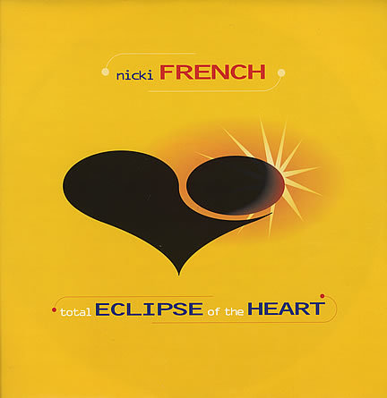 Nicki French - Total Eclipse Of The Heart - Rare Vinyl **Signed** (Yellow Version)