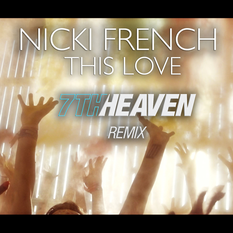 Nicki French - This Love (7th Heaven Club Remix) - MP3 Download