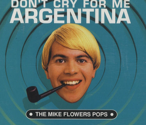 The Mike Flowers Pops - Don't Cry For Me Argentina - Rare CD - Blue Edition