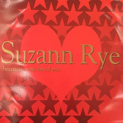 Suzann Rye - Because You Loved Me - 12