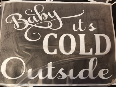 A4 Christmas stencil baby it's cold outside