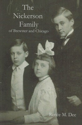 The Nickerson Family of Brewster and Chicago