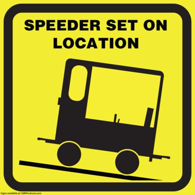 Speeder Set On Sign
