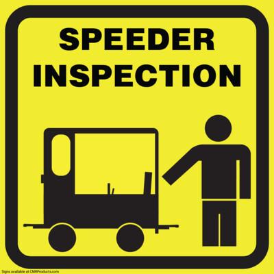 Speeder Inspection Sign