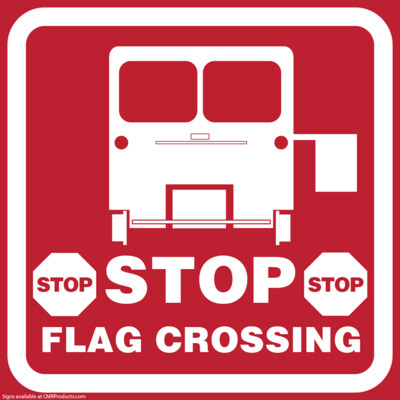 Stop Flag Crossing Sign